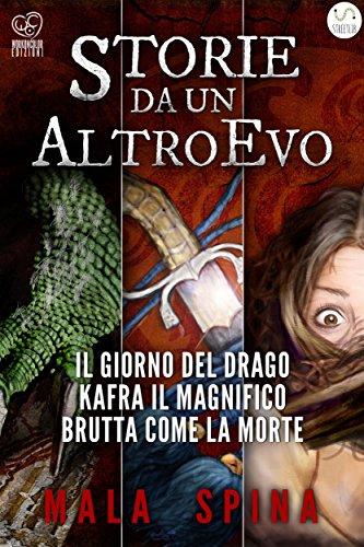 Storie da un Altro Evo: serie Fantasy e Avventura Sword and Sorcery (Italian Edition)