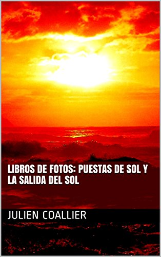 Libros de Fotos: Puestas de Sol y la Salida del Sol