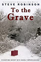 To the Grave (Genealogical Crime Mysteries) by Steve Robinson (2012-06-26)