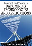 Image de Research and Trends in Data Mining Technologies and Applications (Advanced Topics in Data Warehousing and Mining)
