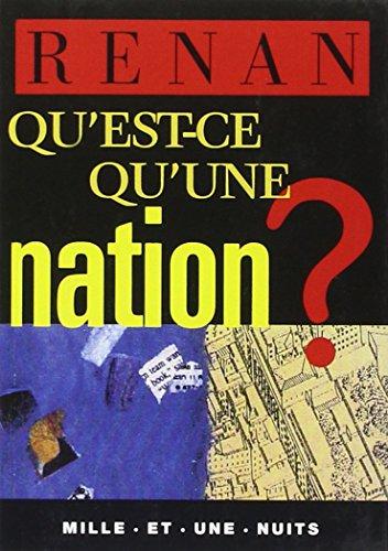 Qu'est-ce qu'une nation ? par Ernest Renan