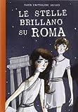 Le stelle brillano su Roma