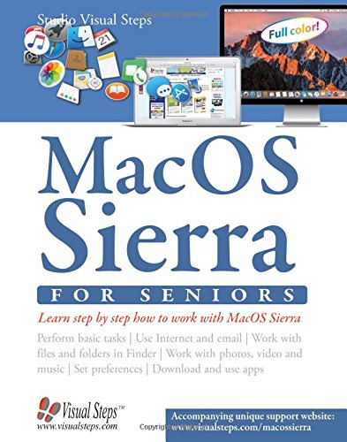 Mac OSX for Seniors: The Perfect Computer Book for People Who Want to Work with Macos (Studio Visual Steps) por Studio Visual Steps