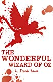 The Wonderful Wizard of Oz (Scholastic Classics)