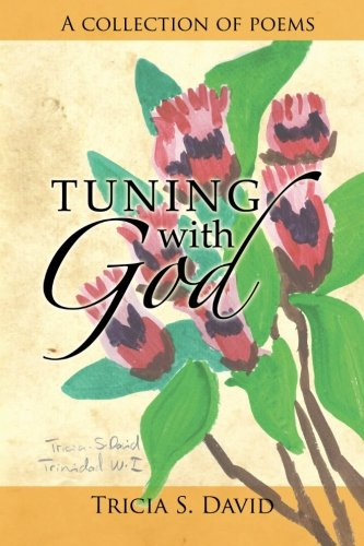 Tuning with God: A Collection of Poems