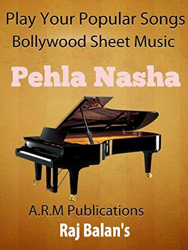 BOLLYWOOD PIANO SHEET MUSIC- Pehala Nasha, Film : Jo Jita Wo ...