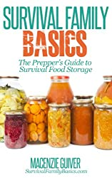 The Prepper's Guide to Survival Food Storage (Survival Family Basics - Preppers Survival Handbook Series) (English Edition)