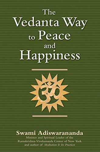 The Vedanta Way to Peace and Happiness by Swami Adiswarananda (2007-07-01) par Swami Adiswarananda