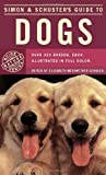 Simon & Schuster's Guide to Dogs (Fireside Book)