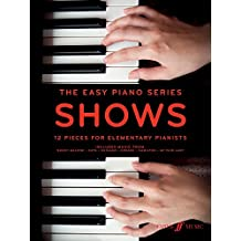 Easy Piano Series: Shows (The Easy Piano Series)
