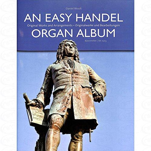 An easy Handel Organ Album - arrangiert für Orgel [Noten/Sheetmusic] Komponist : HAENDEL GEORG FRIEDRICH