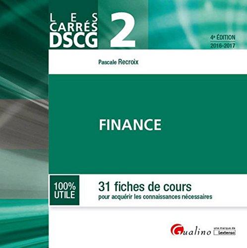 Carrés DSCG 2 - Finance 2016-2017, 4ème Ed.