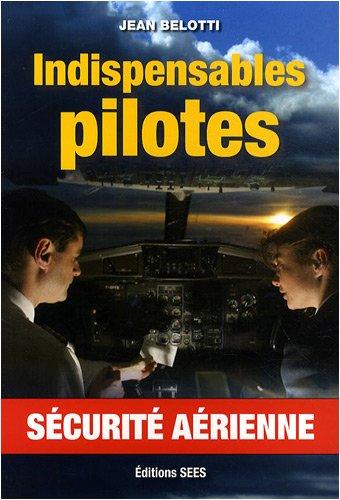 Indispensables pilotes : Sécurité aérienne