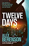 Front cover for the book Twelve Days by Alex Berenson