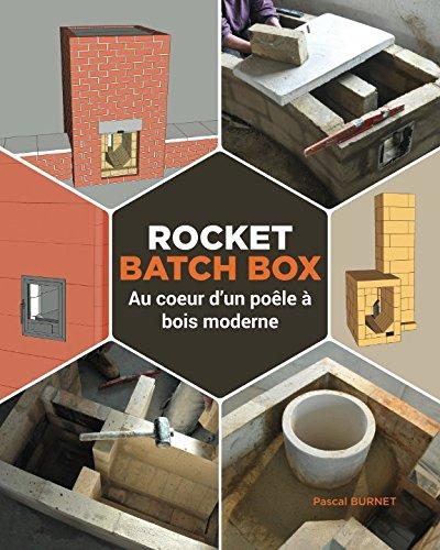Rocket batch box: Au coeur d'un poêle à bois moderne por Pascal BURNET