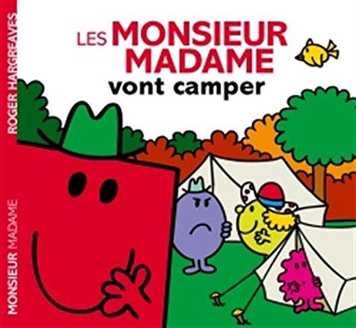 Les Monsieur Madame vont camper por Roger Hargreaves