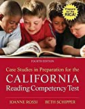 [Case Studies in Preparation for the California Reading Competency Test] (By: Joanne C Rossi) [published: February, 2011]