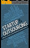 Startups & Outsourcing: Einblicke in schnelles und risikofreies Gründen im Web 2.0