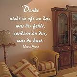 WANDTATTOO / Wandsticker w020 40 x 40 cm Spruch Marc Aurel Denke nicht so oft an das, was dir fehlt sondern an das, was du hast, gelb