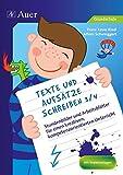 Texte und Aufsätze schreiben 3/4: Stundenbilder und Arbeitsblätter für einen kreativen, kompetenzorientierten Unterricht (3. und 4. Klasse)