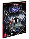 Star Wars: The Force Unleashed: Prima Official Game Guide (Prima Official Game Guides) by Fernando Bueno (2008-09-16)