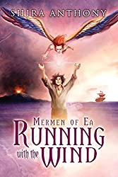 Running with the Wind (Mermen of Ea Trilogy Book 3) (English Edition)