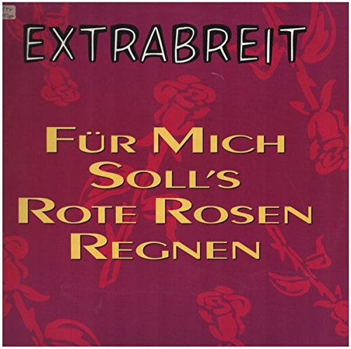Für mich soll's rote Rosen regnen [Vinyl Single] (Single Rote Rose)