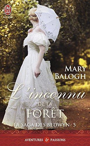 La saga des Bedwyn (Tome 5) - L'inconnu de la forêt par Mary Balogh