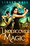 Undercover Magic (Dragon's Gift: The Valkyrie Book 1) by Linsey Hall
