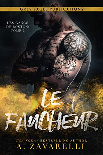Le Faucheur (Les Gangs de Boston t. 2) par  Grey Eagle Publications