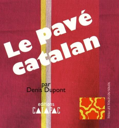 LE PAVE CATALAN