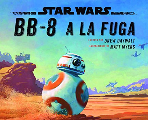 Star Wars. BB-8 a la fuga por Star Wars