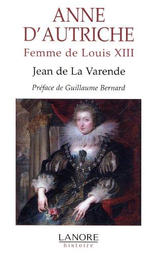 Anne d'Autriche : Femme de Louis XIII