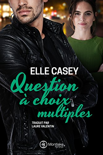 Question à choix multiples (The Bourbon Street Boys t. 3) par [Casey, Elle]