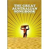 The Great Australian Songbook. Partituras para Línea de Melodía, Texto y Acordes