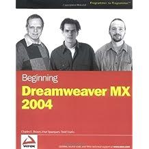 Beginning Dreamweaver MX 2004 (Programmer to Programmer) by Charles E. Brown (2004-02-06)