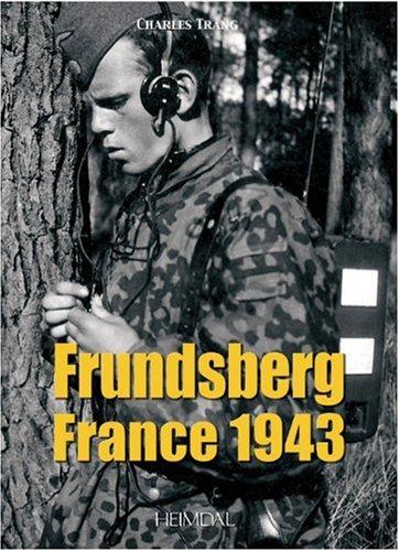 Frundsberg France 1943 : 10.SS-Panzergrenadier-Division par Charles Trang