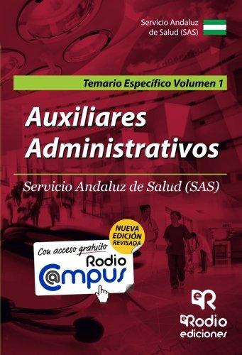 Auxiliares Administrativos del SAS. Temario Especifico. Vol 1. Segunda Edición (OPOSICIONES)