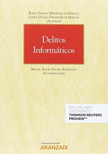 Delitos informáticos (Papel + e-book) (Monografía) por Laura Davara Fernández de Marcos