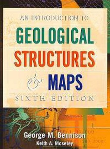 Introduction to Geological Structures and Maps, 6Ed (Hodder Arnold Publication)