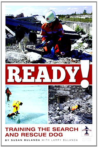 Ready! 2nd Edition The Training of the Search and Rescue Dog (Kennel Club Pro)