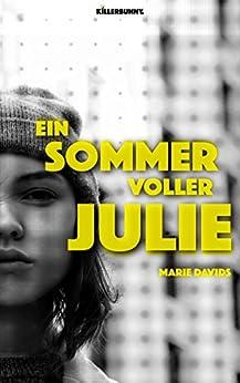 Ein Sommer voller Julie