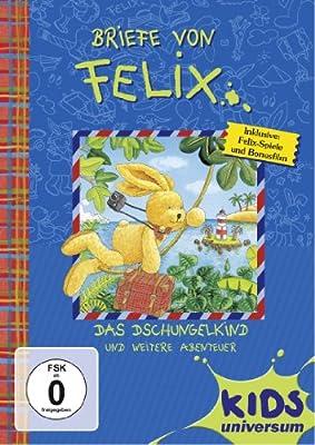 Briefe von Felix 06: Das Dschungelkind und weitere Abenteuer