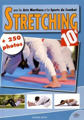 Stretching pour les arts martiaux et les sports de combats
