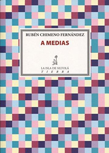 A MEDIAS (Tierra)