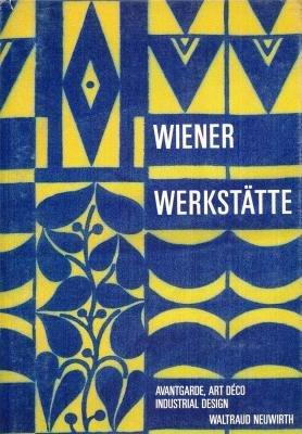 Wiener Werkstätte, Avantgarde - Art déco - Industrial Design