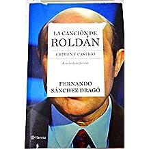 La canción de Roldán : crimen y castigo