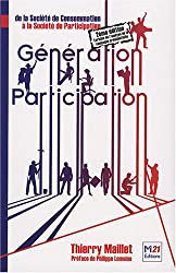 Génération Participation: de la Société de Consommation à la Société de Participation