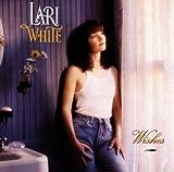 Songtexte von Lari White - Wishes