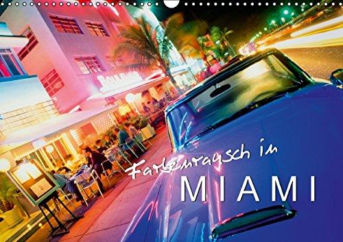 Farbenrausch in Miami (Wandkalender 2015 DIN A3 quer): Eine Stadt wie ein Videoclip (Monatskalender, 14 Seiten)